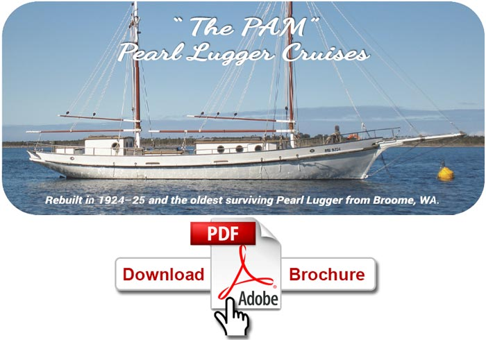 Download the PAM Pearl Lugger Cruises brochure